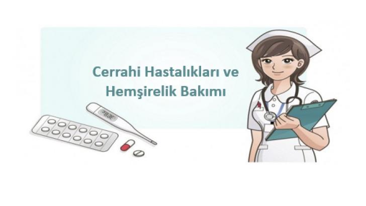 Cerrahi Hastalıkları ve Hemşirelik Bakımı
