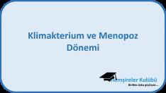 Klimakterium ve Menopoz Dönemi