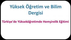 Türkiye'de Yükseköğretimde Hemşirelik Eğitimi